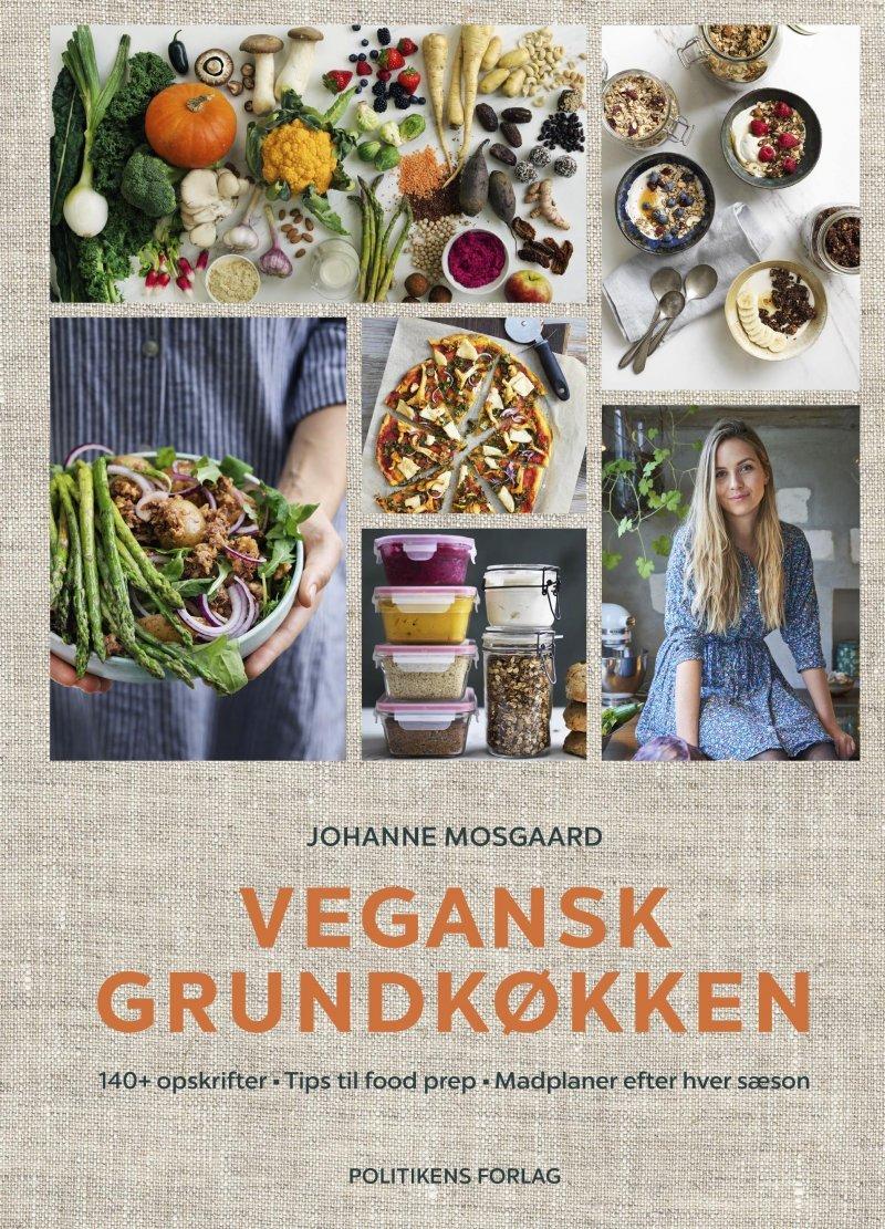 Vegansk Grundkøkken - Johanne Mosgaard - Bog